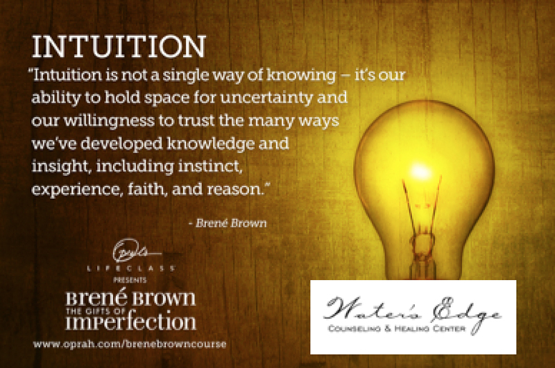 Cultivating Intuition & Trusting Faith - Water's Edge Counseling and  Healing Center