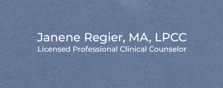 Janene Regier, MA, LPCC Licensed Professional Clinical Counselor
